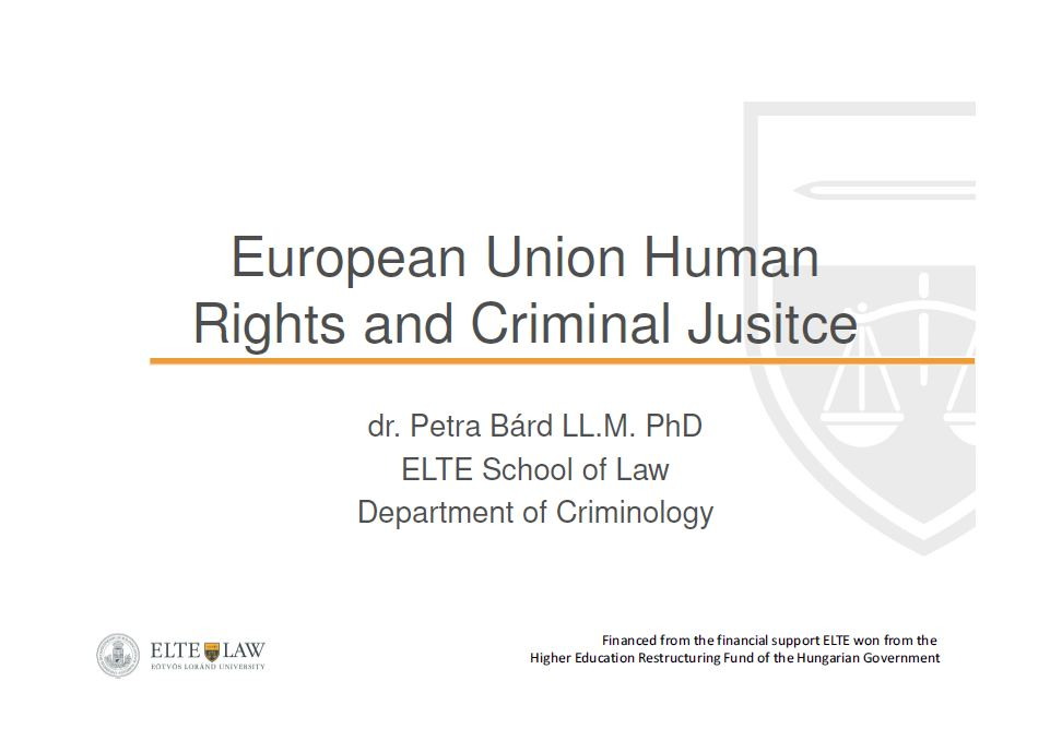 European Union Human Rights and Criminal Justice