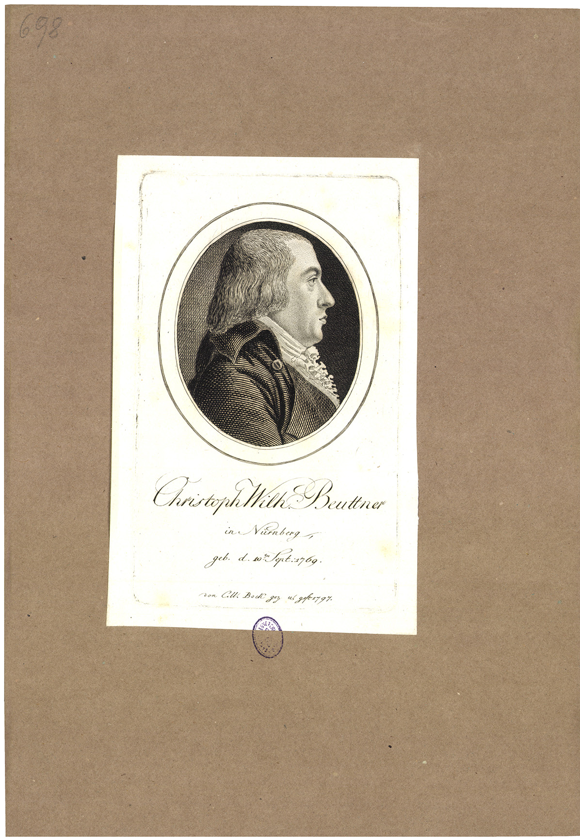 Christoph Wilh. Beuttner in Nürnberg geb. d. 10ten Sept. 1769.