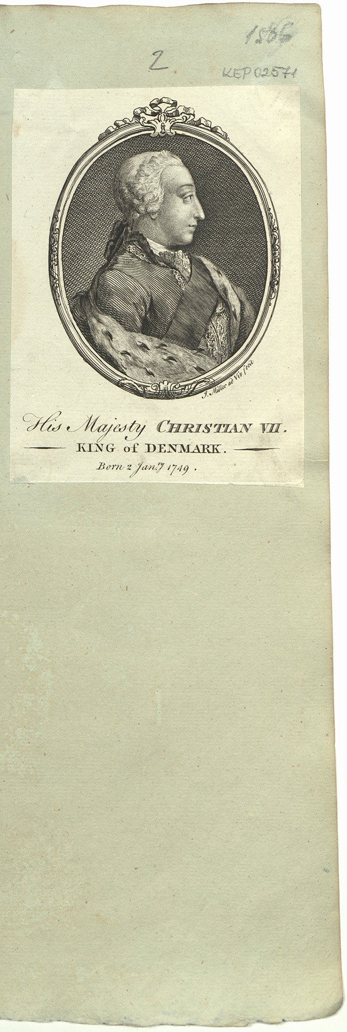 His Majesty Christian VII.