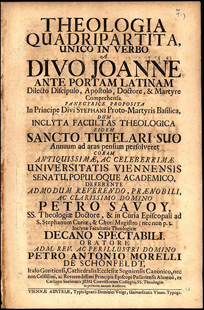 Theologia quadripartita, unico in verbo a Divo Joanne ante Portam Latinam ... comprehensa, panegyrice ...